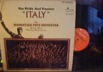 Manhattan Pops Orchestra - The Pride and Passion ITALY - Time Records S 2185