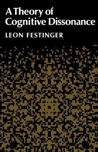 A Theory of Cognitive Dissonance [Paperback] Festinger, Leon
