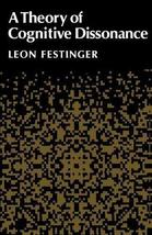 A Theory of Cognitive Dissonance [Paperback] Festinger, Leon image 1
