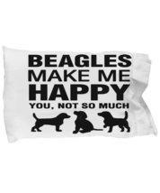 Beagles Make Me Happy Pillow case - $9.75