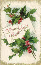 Xmas Greetings, 1910  Post Card - $5.00