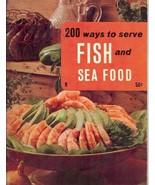 200 Ways to Serve Fish and Sea Food [Paperback] Culinary Arts Institute - $3.84