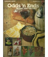 Odds 'n Ends to Knit and Crochet (Leisure Arts, Leaflet 99) [Pamphlet] L... - $3.95