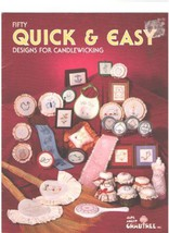 Fifty Quick & Easy Designs for Candlewicking [Paperback] Jane Arlyn Crab... - $3.95