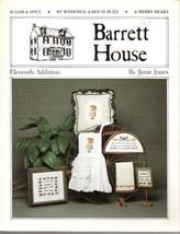 Barrett House Eleventh Addition (Cross Stitch) [Pamphlet] Janie Jones - $3.95