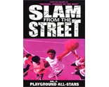 Slam from the Street, Vol. 2 - Playground All-Stars [DVD] (2002) Artist Not P...
