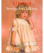 Sewing For Children - Singer Sewing Reference Library [Hardcover] Editor... - $3.75