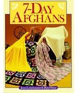 7-Day Afghans Leinhauser, Jean and Weiss, Rita - $3.95