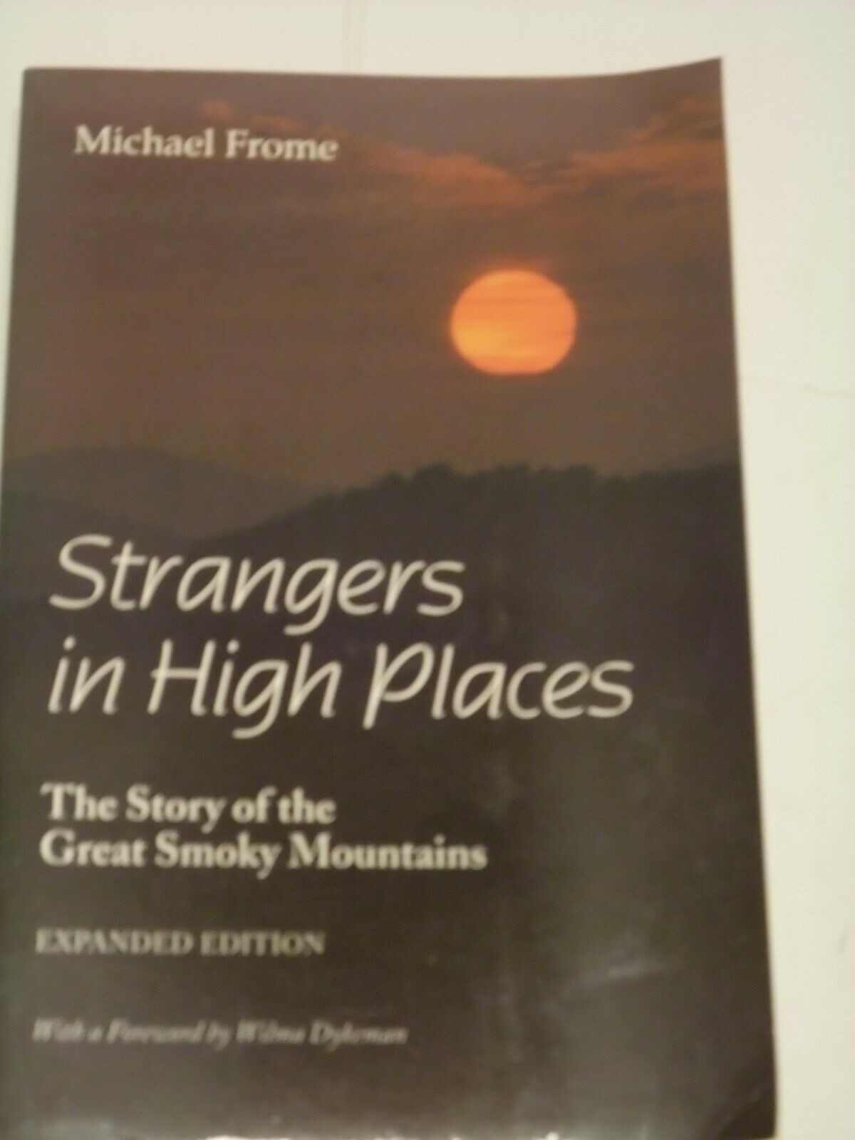 Primary image for Strangers in High Places : The Story of the Great Smoky Mountains, Paperback ...
