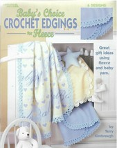 Baby's Choice Crochet Edgings For Fleece-6 Designs - $5.86