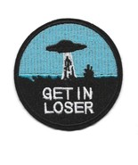 """GET IN LOSER IRON ON PATCH 3"""" Funny UFO Alien Abduction Embroidered Appl... - $5.99"""