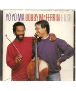 CD--Hush by Yo-Yo Ma / Bobby McFerrin - $9.99