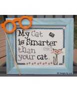 My Cat Is Smarter cross stitch chart Designs by Lisa - $6.30