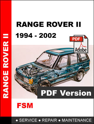 RANGE ROVER II P38A 1994 - 2002 FACTORY SERVICE REPAIR WORKSHOP MANUAL