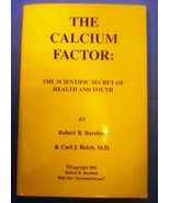 THE CALCIUM FACTOR, Barefoot/Reich, 2002 - $6.62