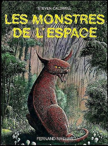 Primary image for Space Monsters (Monstres De L'Espace) Steven Caldwell French Sci Fi Art Book 80s