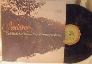 Philadelphia Orchestra - Nocturne - Ormandy, conductor - Columbia DMS 461