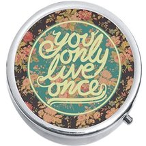 Yolo You Only Live Once Medicine Vitamin Compact Pill Box - $9.78