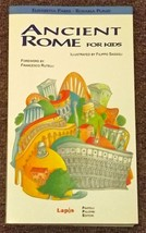 Ancient Rome for Kids by Elisabetta Parisi and Rosaria Punzi 1999 - $2.00