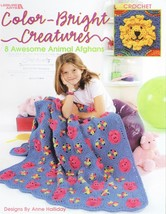 Crochet Color-Bright Creatures Animal Afghans Patterns Book Leisure Arts 3362 - $8.59