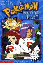 Pokemon Chapter Book #05: Team Rocket Blast Off! by West, Tracey - $3.65