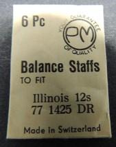 Genuine Vintage PM Illinois Balance Staffs 12s 77 1425 DR  6 each  Switz... - $24.49