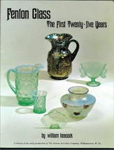 Fenton Glass-1st 25 years PB + Price Guide-William Heacock-1978-144 pages - $15.00