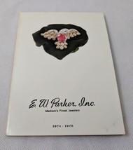 1974-1975 E.W. Parker Inc Jeweler Catalog Fine Jewelry Madison WI Wisconsin - $5.00