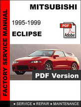 MITSUBISHI ECLIPSE 1995 - 1999 FACTORY SERVICE REPAIR WORKSHOP OEM FSM M... - $14.95