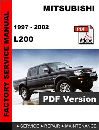 MITSUBISHI L200 1997 - 2002 FACTORY SERVICE REPAIR WORKSHOP MAINTENANCE MANUAL