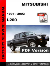 Mitsubishi L200 1997   2002 Factory Service Repair Workshop Maintenance Manual - $14.95