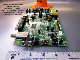 VIZIO D39H-C0 Main Logic Board 0171-2271-5647 / 0171-2271-5645 - CSD: 3639-0182- - $32.95