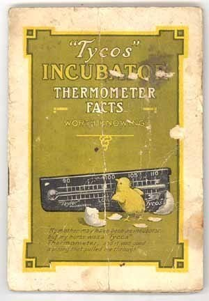 Tycos Incubator Thermometer booklett 1920 WI vintage advertising Rochester NY