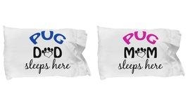 Pug Mom and Dad Pillowcases (Couple) - $19.55