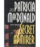 Secret Admirer by Patricia MacDonald - $2.99