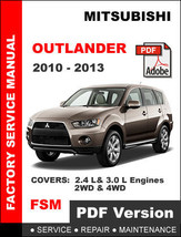 MITSUBISHI OUTLANDER 2010 - 2013 FACTORY SERVICE REPAIR WORKSHOP OEM FSM... - $14.95