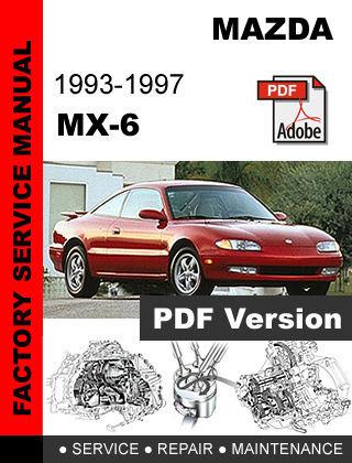 mazda mx6 mx 6 1993 1997 factory service and 50 similar items rh bonanza com 1995 Mazda MX6 1990 Mazda MX6
