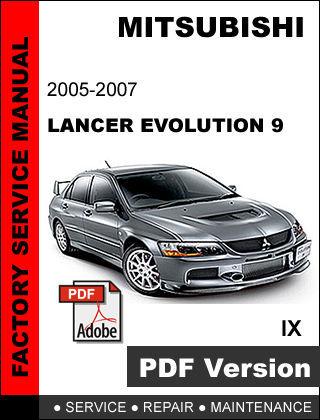 mitsubishi lancer evolution 9 2005 2007 factory service. Black Bedroom Furniture Sets. Home Design Ideas