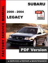 Subaru Legacy 2000   2004 Factory Service Repair Workshop Oem Maintenance Manual - $14.95