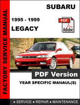 SUBARU LEGACY 1995 - 1999 FACTORY SERVICE REPAIR WORKSHOP OEM MAINTENANC... - $14.95