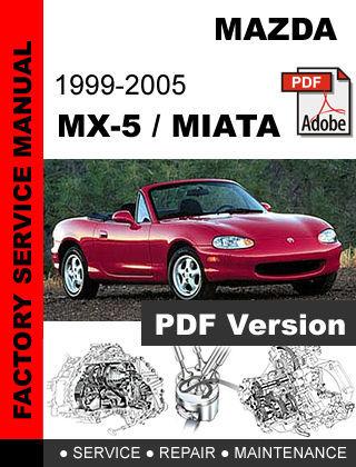 Mazda Mx5 Mx 5 Miata 1999 2000 2001 2002 2003 2004 2005