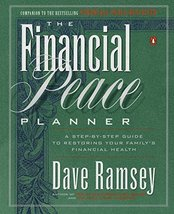 The Financial Peace Planner: A Step-by-Step Guide to Restoring Your Fami... - $7.92
