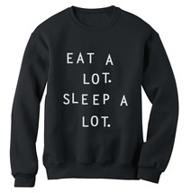 EAT A LOT SLEEP A LOT Sweatshirt Can't sit with us TUMBLR Cara Top 90's ... - $26.99+