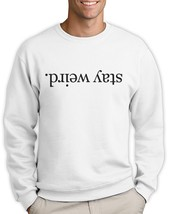 STAY WEIRD. Sweatshirt Hipster CARA Tumbler Feline More Issues Then Flee... - $26.99+