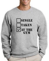 Single,Taken,At the Gym Sweatshirt Training MMA BeastMode Training Fitne... - $26.99+