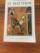 NAVARRE BIBLE: ST. MATTHEW'S GOSPEL TEXTS AND COMMENTARIES Good Condition - $20.00