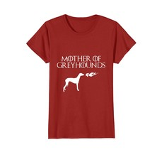 Mother Of Greyhounds Funny Animal Birthday Party Gift Shirt - $19.99