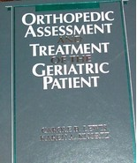 Orthopaedic Assessment and Treatment of the Geriatric Patient, 1e [May 1... - $29.97