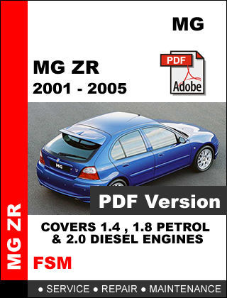 MG ZR 2001 - 2005 FACTORY SERVICE REPAIR WORKSHOP OEM MAINTENANCE FSM MANUAL
