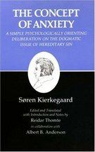 The Concept of Anxiety: A Simple Psychologically Orienting Deliberation ... - $8.42